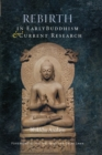Rebirth in Early Buddhism and Current Research - eBook