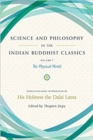 Science and Philosophy in the Indian Buddhist Classics : The Science of the Material World - Book