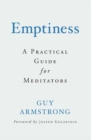 Emptiness : A Practical Guide for Meditators - Book
