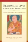 Reasons and Lives in Buddhist Traditions : Studies in Honor of Matthew Kapstein - eBook