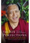 The Six Perfections : The Practice of the Bodhisattvas - Book