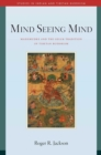 Mind Seeing Mind : Mahamudra and the Geluk Tradition of Tibetan Buddhism - eBook