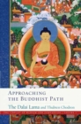 Approaching the Buddhist Path - Book