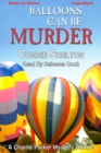 Balloons Can Be Murder - eAudiobook