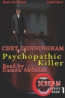 Psychopathic Killer - eAudiobook