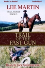 Trail of The Fast Gun - eAudiobook