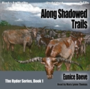 Along Shadowed Trails - eAudiobook