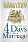 4 Days to a Forever Marriage : Choosing Love or Anger - eBook