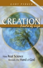 Creation: Facts of Life : How Real Science Reveals the Hand of God - eBook