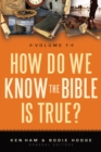 How Do We Know the Bible is True Volume 1 - eBook