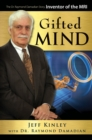 Gifted Mind : The Dr. Raymond Damadian Story, Inventor of the MRI - eBook