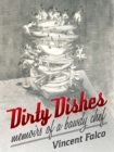 Dirty Dishes : Memoirs of a Bawdy Chef - eBook