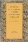 Further Reflections on the Revolution in France - eBook