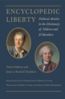 Encyclopedic Liberty : Political Articles in the Dictionary of Diderot and D'Alembert - eBook