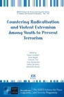 Countering Radicalisation and Violent Extremism Among Youth to Prevent Terrorism - Book