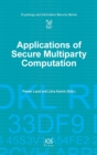 Applications of Secure Multiparty Computation - Book