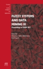 FUZZY SYSTEMS & DATA MINING III - Book