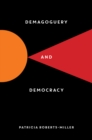 Demagoguery and Democracy - Book