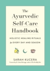 The Ayurvedic Self-Care Handbook - Book