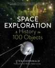 Space Exploration: A History in 100 Objects - Book