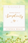 Becoming a Woman of Simplicity - eBook