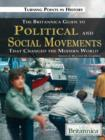 The Britannica Guide to Political Science and Social Movements That Changed the Modern World - eBook