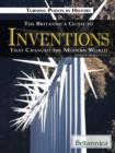 The Britannica Guide to Inventions That Changed the Modern World - eBook