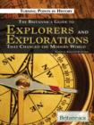 The Britannica Guide to Explorers and Explorations That Changed the Modern World - eBook