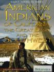 American Indians of California, the Great Basin, and the Southwest - eBook