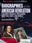 Biographies of the American Revolution - eBook