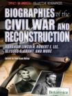 Biographies of the Civil War and Reconstruction - eBook