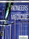Pioneers in Medicine - eBook