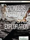 Pioneers in Astronomy and Space Exploration - eBook