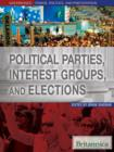 Political Parties, Interest Groups, and Elections - eBook
