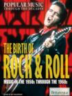 The Birth of Rock & Roll - eBook
