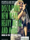 Disco, Punk, New Wave, Heavy Metal, and More - eBook