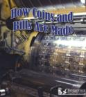 How Coins and Bills Are Made - eBook