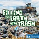 Filling the Earth with Trash - eBook