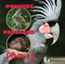 Pouches, Pads, and Plumes - eBook
