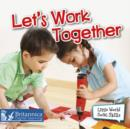Let's Work Together - eBook