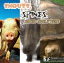 Snouts, Spines, and Scutes - eBook