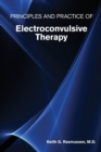 Principles and Practice of Electroconvulsive Therapy - Book