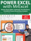 Power Excel with MrExcel - 2017 Edition : Master Pivot Tables, Subtotals, Visualizations, VLOOKUP, Power BI and Data Analysis - Book