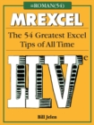 MrExcel LIVe : The 54 Greatest Excel Tips of All Time - Book