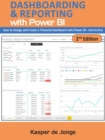 The Absolute Guide to Dashboarding and Reporting with Power BI : How to Design and Create a Financial Dashboard with Power BI a End to End - Book