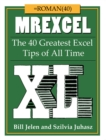 MrExcel XL : The 40 Greatest Excel Tips of All Time - eBook