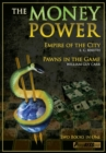 The Money Power : Pawns in the Game & Empire of the City - Book