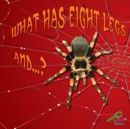 What Has Eight Legs And... ? - eBook