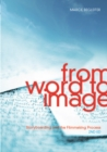 From Word to Image-2nd edition : Storyboarding and the Filmmaking Process - eBook