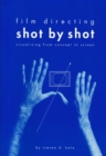 Film Directing Shot by Shot : Visualizing from Concept to Screen - eBook
